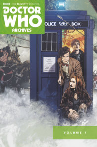 Doctor Who Archives: The Eleventh Doctor Vol. 1