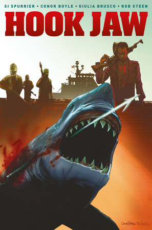 Hook Jaw Volume 1 by Si Spurrier