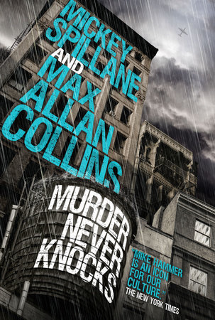 Mike Hammer - Murder Never Knocks by Mickey Spillane and Max Allan Collins