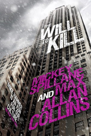 Mike Hammer - The Will to Kill by Mickey Spillane