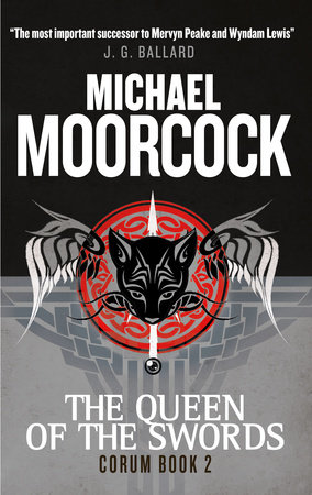 Corum - The Queen of The Swords by Michael Moorcock