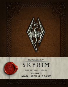 The Elder Scrolls V: Skyrim - The Skyrim Library, Vol. II: Man, Mer, and Beast