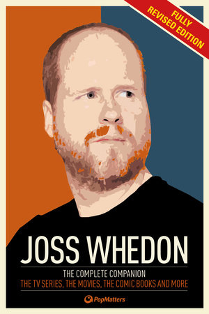 The Joss Whedon Companion (Fully Revised Edition) by PopMatters