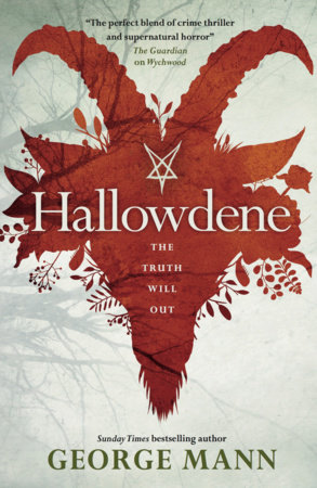 Wychwood - Hallowdene by George Mann