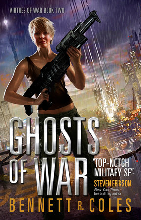 Virtues of War: Ghosts of War by Bennett R. Coles