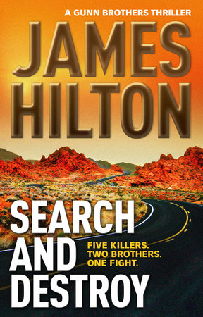 Search and Destroy by James Hilton
