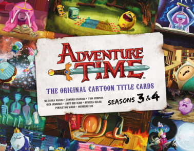 Adventure Time: The Original Cartoon Title Cards (Vol 2)