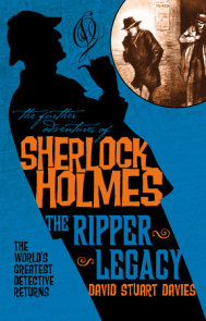 The Further Adventures of Sherlock Holmes: The Ripper Legacy