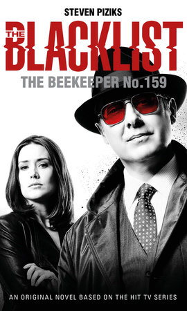 The Blacklist - The Beekeeper No. 159 by Steven Piziks