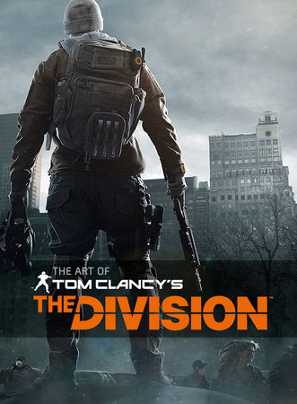 The Art of Tom Clancy's The Division by Paul Davies