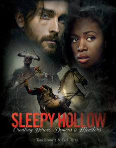 Sleepy Hollow: Creating Heroes, Demons and Monsters