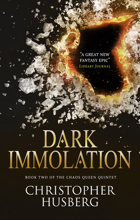 Chaos Queen - Dark Immolation (Chaos Queen 2) by Christopher Husberg
