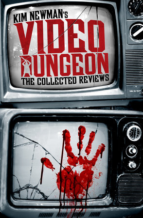 Video Dungeon by Kim Newman