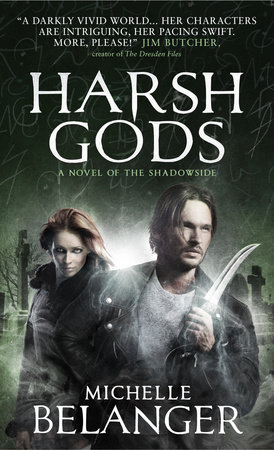 Harsh Gods (Conspiracy of Angels 2) by Michelle Belanger