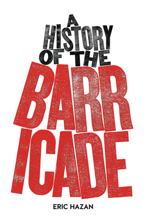 A History of the Barricade by Eric Hazan