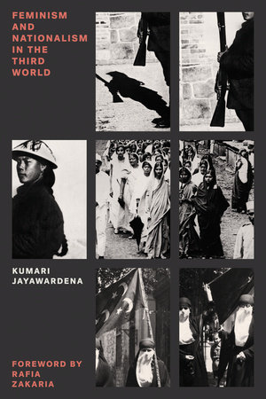 Feminism and Nationalism in the Third World by Kumari Jayawardena