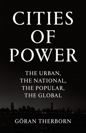 Cities of Power by Göran Therborn