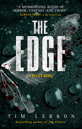 Relics - The Edge by Tim Lebbon