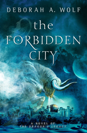 The Forbidden City (The Dragon's Legacy Book 2) by Deborah A. Wolf