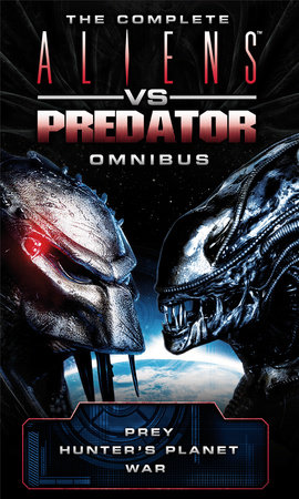 Aliens vs Predator Omnibus by Steve Perry, Stephani Danelle Perry and David Bischoff