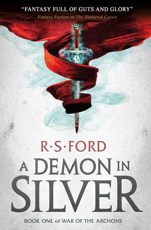 A Demon in Silver (War of the Archons 1) by R.S. Ford