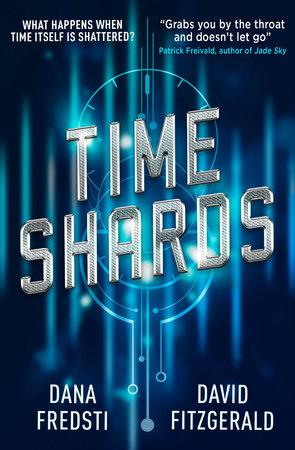 Time Shards by Dana Fredsti and David Fitzgerald