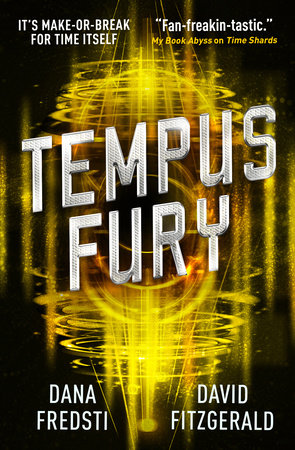 Time Shards - Tempus Fury by Dana Fredsti and David Fitzgerald
