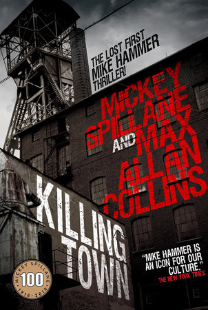 Killing Town by Mickey Spillane and Max Allan Collins