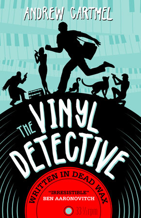The Vinyl Detective - Written in Dead Wax (Vinyl Detective 1) by Andrew Cartmel