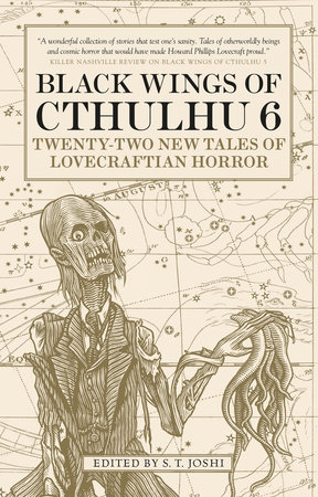 Black Wings of Cthulhu (Volume Six) by S. T. Joshi