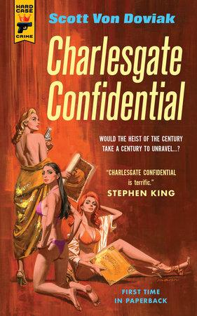 Charlesgate Confidential by Scott Von Doviak