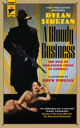 A Bloody Business by Dylan Struzan
