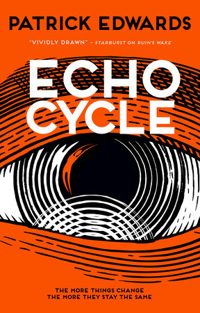 Echo Cycle by Patrick Edwards