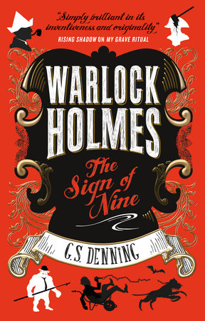Warlock Holmes - The Sign of Nine by G. S. Denning
