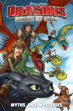 Dragons Riders of Berk: Myths and Mysteries by Furman, Simon