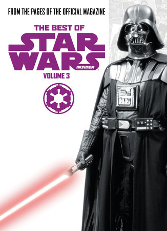 Star Wars: Best Of Star Wars Insider Vol. 3 by Titan