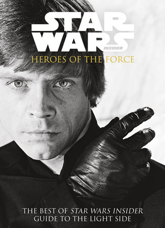 Star Wars - Heroes of the Force by Titan