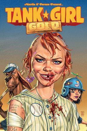 Tank Girl: Gold by Alan Martin