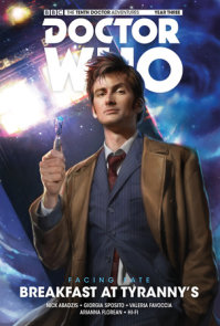 Doctor Who: The Tenth Doctor: Facing Fate Vol. 1: Breakfast at Tyranny's