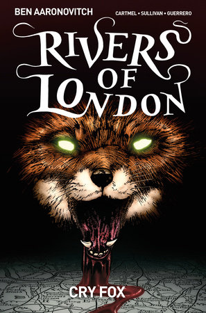 Rivers Of London Vol. 5: Cry Fox by Andrew Cartmel