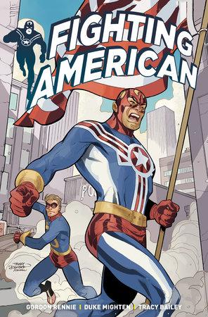 Fighting American Vol. 1 by Gordon Rennie