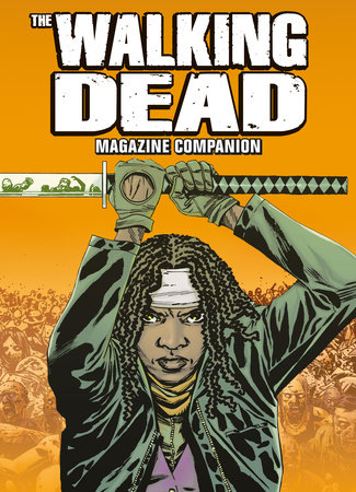 The Walking Dead Magazine Companion by Titan