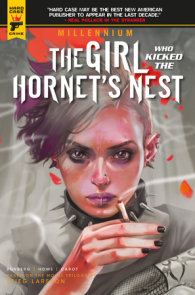 Millennium Vol. 3: The Girl Who Kicked the Hornet's Nest