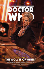 Doctor Who: The Twelfth Doctor: Time Trials Vol. 2: The Wolves of Winter