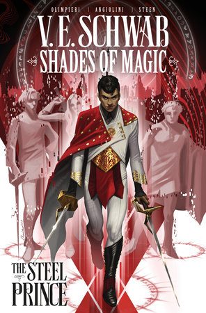 Shades Of Magic: The Steel Prince Vol. 1 by V. E. Schwab