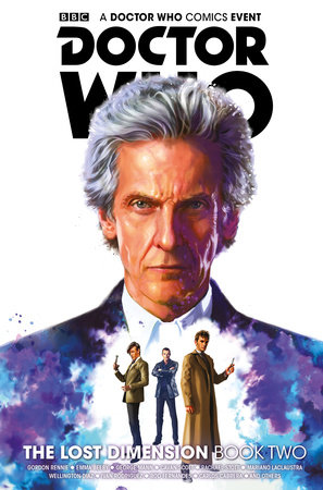 Doctor Who: The Lost Dimension Book 2 by Nick Abadzis, Cavan Scott, George Mann, Gordon Rennie and Emma Beeby