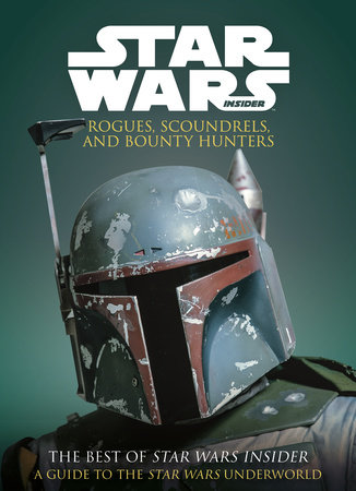 Star Wars: Rogues, Scoundrels & Bounty Hunters by Titan