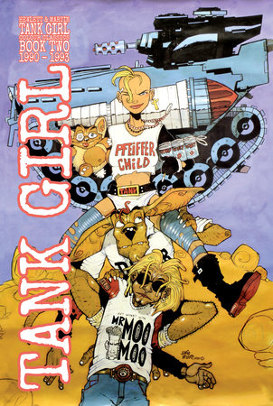 Tank Girl: Color Classics Book 2 1990-1993 by Alan Martin
