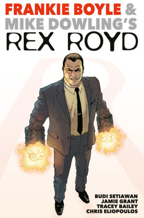 Rex Royd by Frankie Boyle and Jim Muir