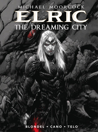 Michael Moorcock's Elric Vol. 4: The Dreaming City by Julien Blondel